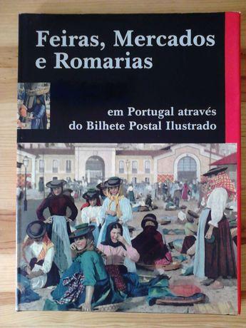 Feiras, Mercados e Romarias em Portugal Através do Bilhete Postal