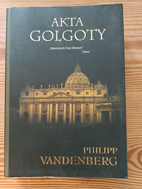 Philipp Vandenberg Akta Golgoty