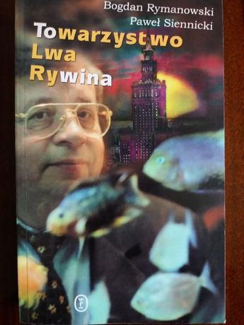 Towarzystwo Lwa Rywina - Rymanowski, Siennicki