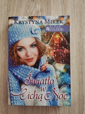 Światło w cichą noc Krystyna Mirek