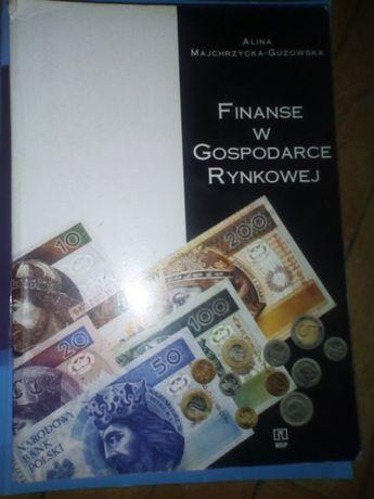 """""""Finanse w gospodarce rynkowej""""-Alina Majchrzycka-Guzowska"""