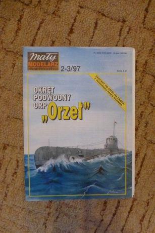 """Mały modelarz 2-3/97 Okręt podwodny ORP """"ORZEŁ"""""""