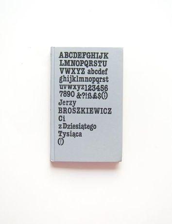 Jerzy Broszkiewicz książka Ci z dziesiątego tysiąclecka , fantastyka k