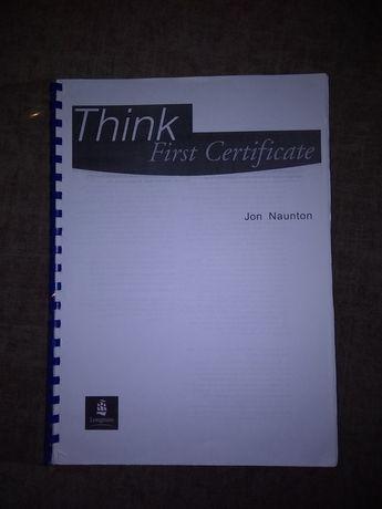 Think First Certificate Jon Naunton Longman