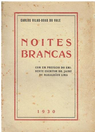 4903 Noites Brancas de Carlos Vilas-Bôas do Vale /Autografado