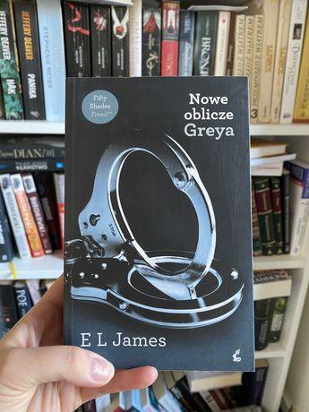 Nowe oblicze Greya - E. L. James