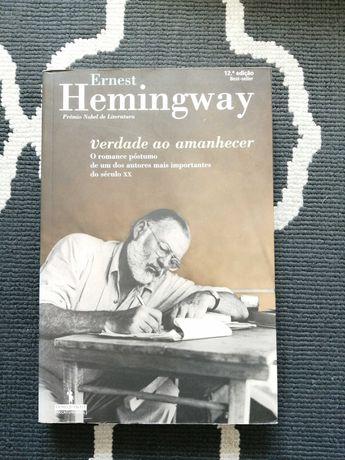 Verdade ao Amanhecer - Ernest Hemingway