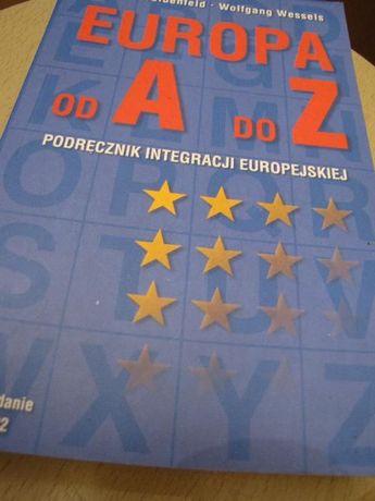 """książka """"Europa od A do Z. Podręcznik Integracji Europejskiej"""" W.Weide"""