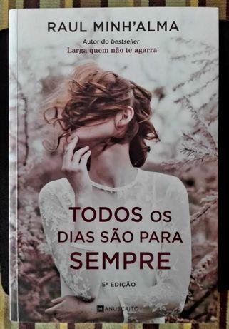 """Livro """"Todos os Dias São Para Sempre"""""""