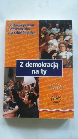 Z demokracją na ty. Edukacja prawna i obywatelska dla szkół średnich