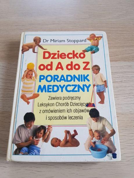Dziecko od A do Z Poradnik Medyczny Dr Miriam Stoppard