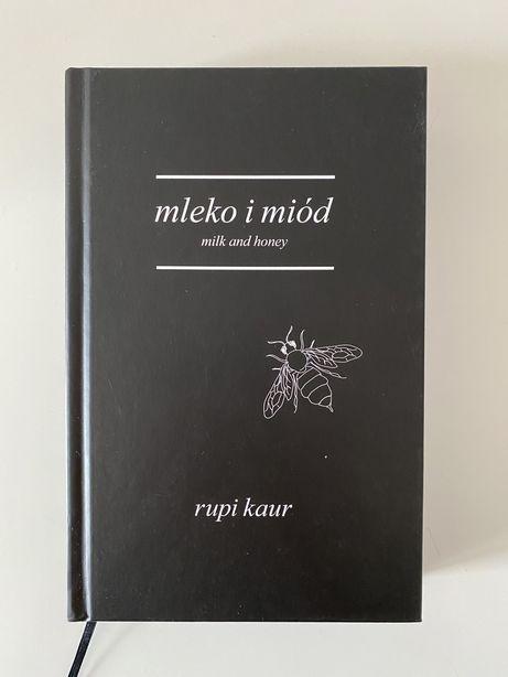NOWE Mleko i miód/milk and honey Rupi Kaur -nowe