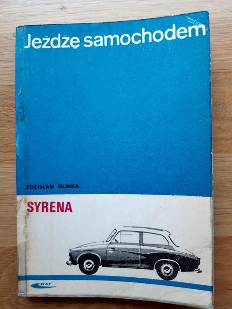Książka Jeżdżę samochodem Syrena Zdzisław Glinka