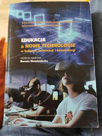 Edukacja a nowe technologie w kulturze informacji i komunikacji