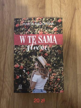 Nowa książka W tę samą stronę Marta Radomska