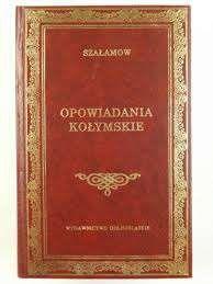 piękne wydanie Opowiadania Kołymskie, wydanie kolekcjonerskie