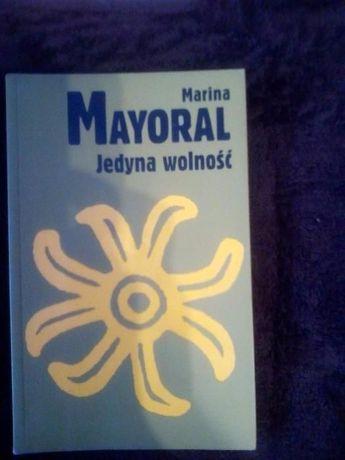 """Marina Mayoral """"Jedyna wolność"""""""
