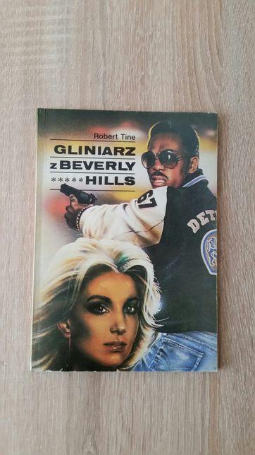 """Książka Roberta Tine - """" Gliniarz z Beverly Hills """"."""