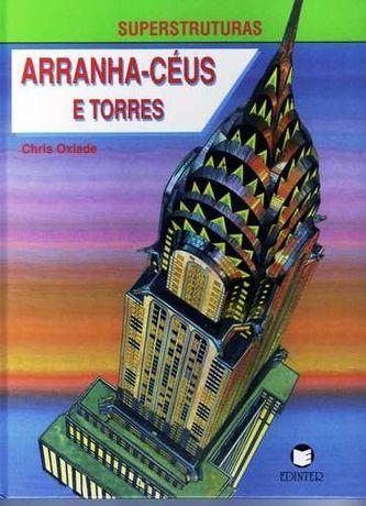 Arranha-céus e Torres - Chris Oxlade