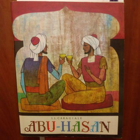 Abu - Hasan. I.L.Caragiale