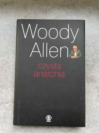 Czysta anarchia - Woody Allen