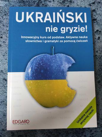 Ukraiński nie gryzie! Kurs od podstaw. Nauka słownictwa i gramatyki