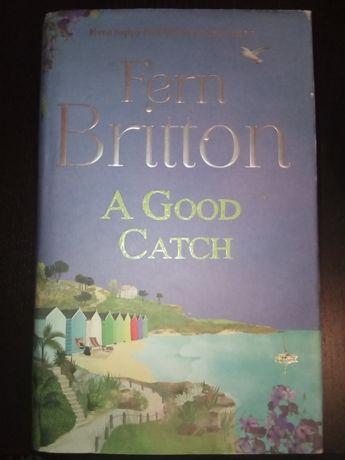 Twarda z obwolutą Fern Britton A Good Catch English angielski