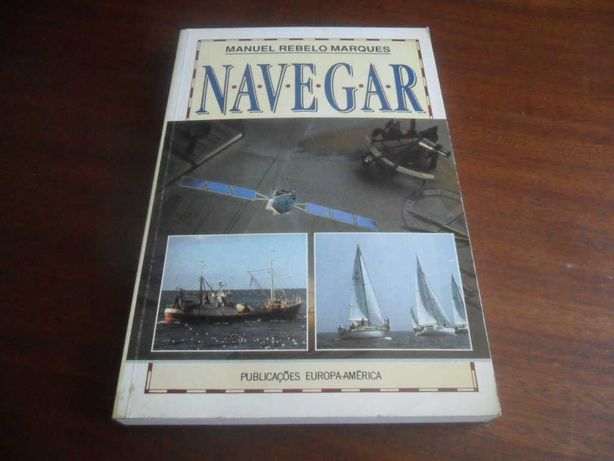 """Navegar"" de Manuel Rebelo Marques - 1ª Edição de 1991"