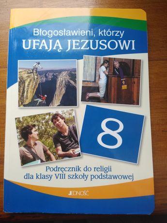 Błogosławieni którzy ufają Jezusowi Religia kl 8, Jedność