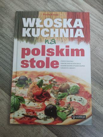Książka kucharska Włoska kuchnia na polskim stole Paolo Cozza
