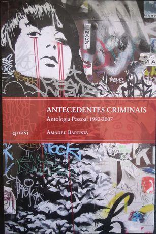 """Antecedentes Criminais"" de Amadeu Baptista"
