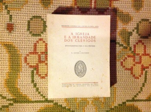 A Igreja e a Irmandade dos Clérigos - Publicação C.M. Porto