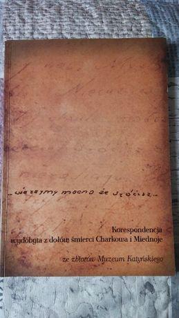 Korespondencja wydobyta z dołów śmierci Charkowa i Miednoje