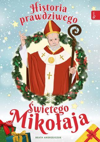 Historia prawdziwego św. Mikołaja