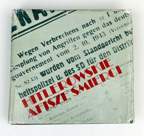 Hitlerowskie afisze śmierci - Stanisław Dąbrowa-Kostka