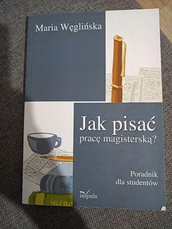 Książka jak pisać pracę magisterską Maria weglinska pedagogika