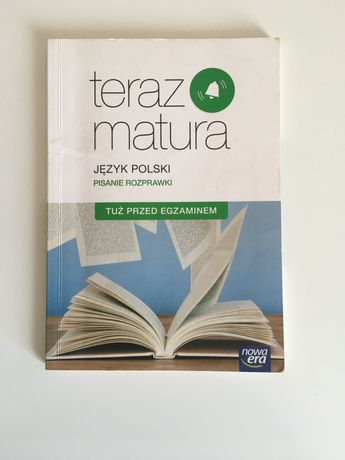 Język polski.Teraz matura.Pisanie rozprawki