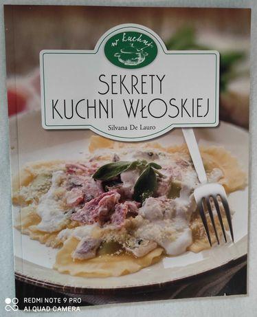 Książka kulinarna ,, Sekrety kuchni włoskiej,,