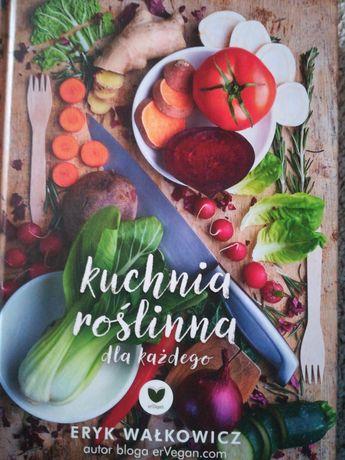 Kuchnia Roślinna Eryk Walkowicz