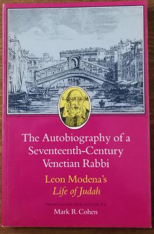 the autobiography of a seventeenth-century venetian rabbim mark cohen