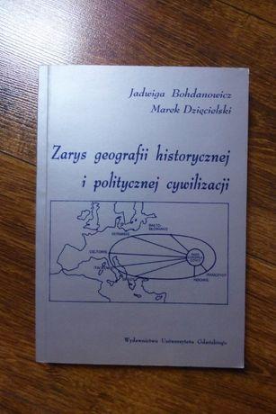 Zarys geografii historycznej i politycznej cywilizacji J.Bohdanowicz