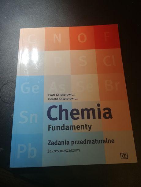 Chemia fundamenty. Zadania przedmaturalne
