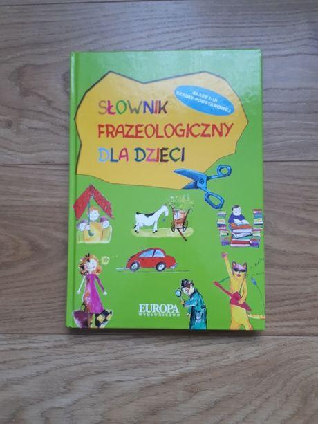 Słownik Frazeologiczny dla dzieci TANIO! OKAZJA! Stan bdb