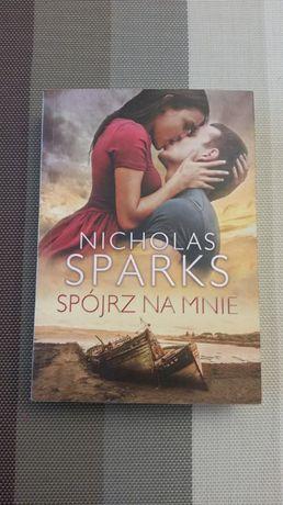 Nicholas Sparks książka SPÓJRZ NA MNIE