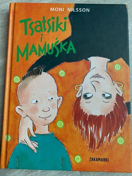 Książka - Tsatsiki i Mamuśka, Moni Nilsson