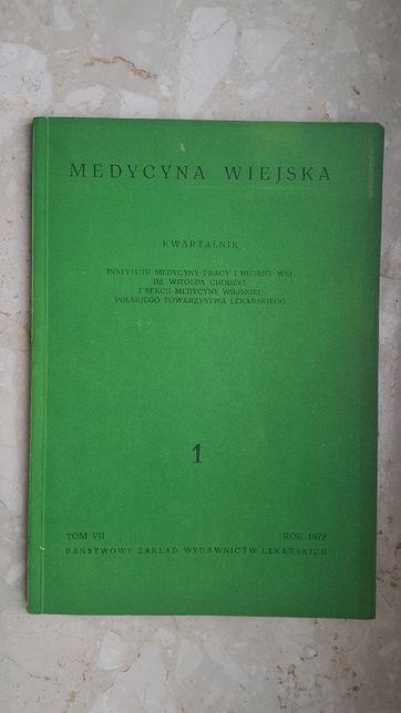 Medycyna wiejska - Tom VII , 1972 Kwartalnik Inst. Medycyny Pracy