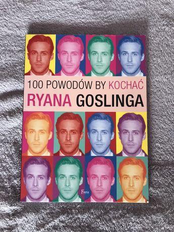 100 powodów by kochać Ryana Goslinga Joanna Benecke