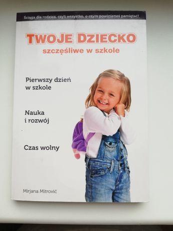 Twoje dziecko szczęśliwe w szkole