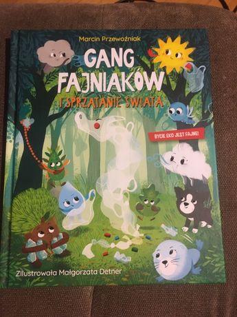 Gang fajniaków książka cz. 2 Sprzątanie świata