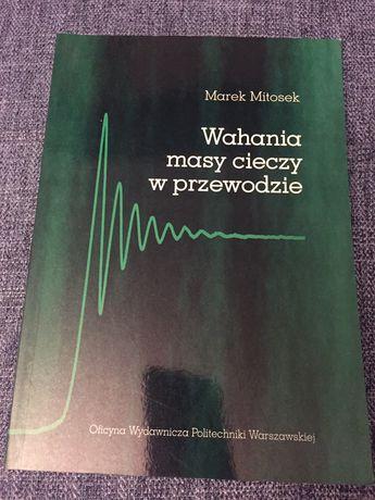 Marek Mitosek - Wahania masy cieczy w przewodzie
